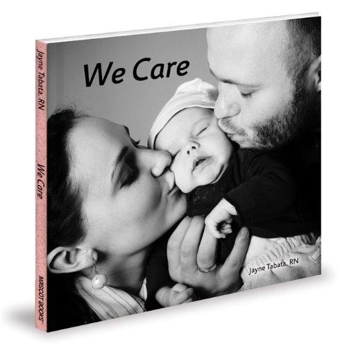 We Care (Tiny Books for Preemie Babies): Tabata, Jayne