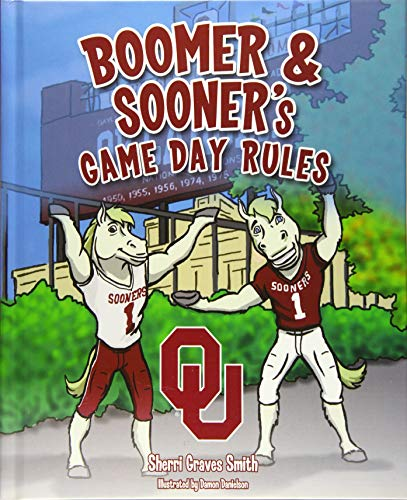 Boomer and Sooner's Game Day Rules: Sherri Graves Smith