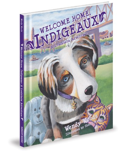 9781620862469: Welcome Home, Indigeaux: A Louisiana Adventure