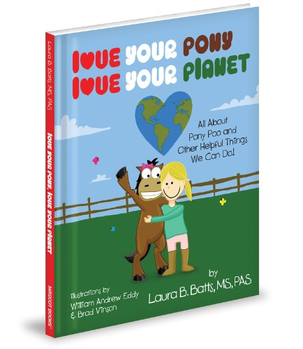 9781620863039: Love Your Pony, Love Your Planet