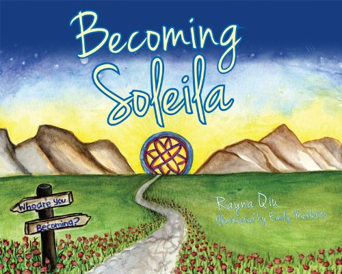 Becoming Soleila: Qiu, Rayna