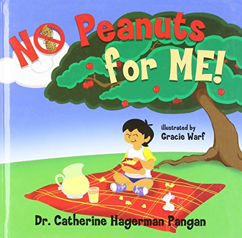 No Peanuts for Me!: Pangan, Catherine Hagerman