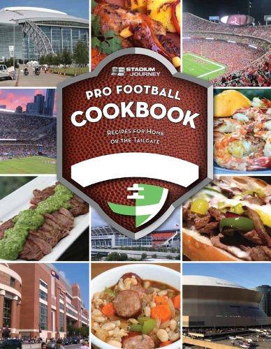 9781620865033: Stadium Journey Pro Football Inspired Cookbook: Recipes for Home or the Tailgate