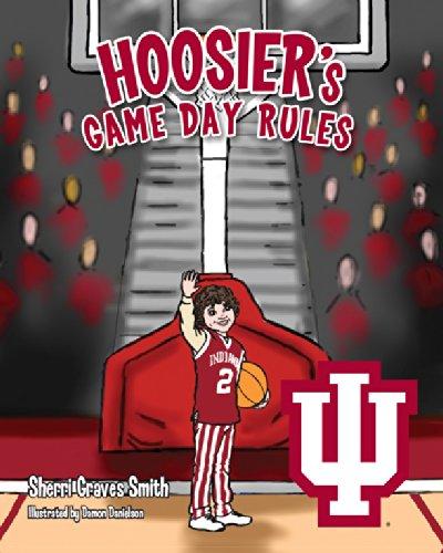 Hoosier's Game Day Rules: Smith, Sherri Graves