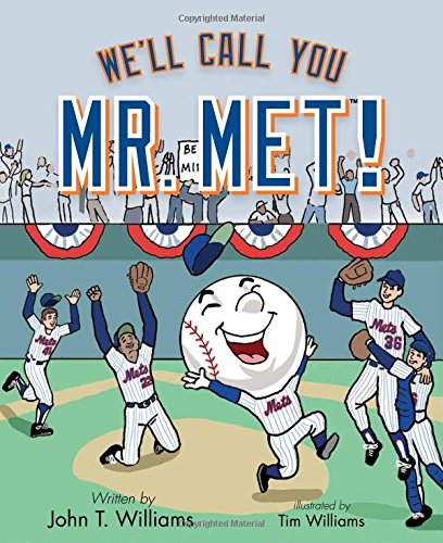 9781620866825: We'll Call You Mr. Met!