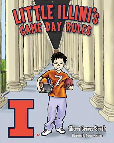 9781620867440: Little Illini's Game Day Rules