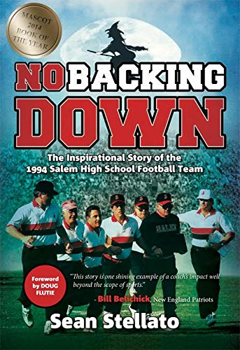 No Backing Down: The Story of the: Sean Stelatto