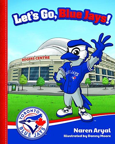 9781620868393: Let's Go, Blue Jays!