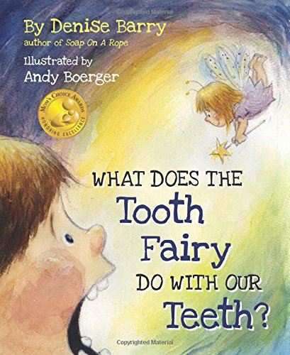 9781620868416: What Does the Tooth Fairy Do With Our Teeth?