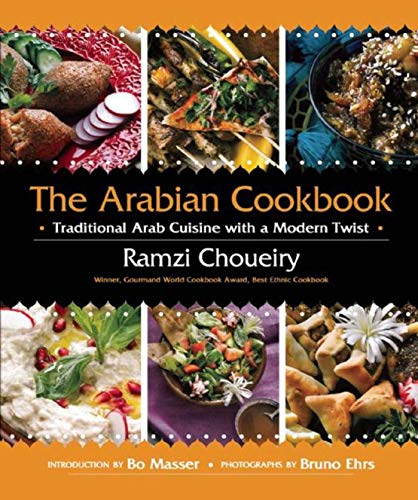 9781620870488: The Arabian Cookbook: Traditional Arab Cuisine with a Modern Twist