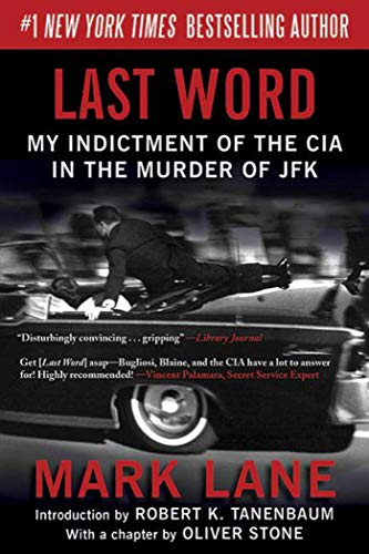 9781620870709: Last Word: My Indictment of the CIA in the Murder of JFK