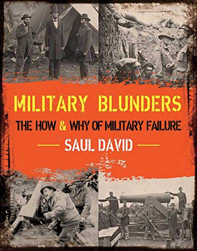9781620870761: Military Blunders: The How and Why of Military Failure