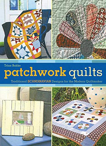 9781620870891: Patchwork Quilts: Traditional Scandinavian Designs for the Modern Quiltmaker
