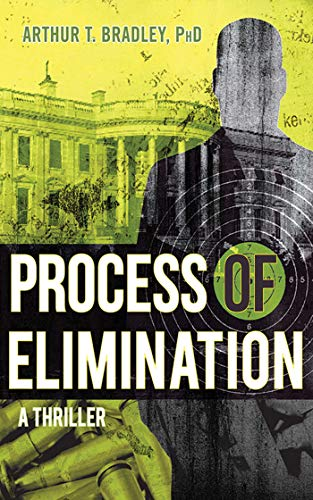 9781620873113: Process of Elimination: A Thriller
