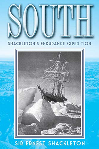 South: Shackleton's Endurance Expedition (9781620874363) by Ernest Shackleton