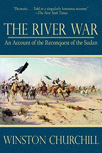 9781620874769: The River War: An Account of the Reconquest of the Sudan