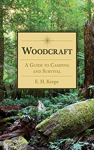 9781620874813: Woodcraft: A Guide to Camping and Survival