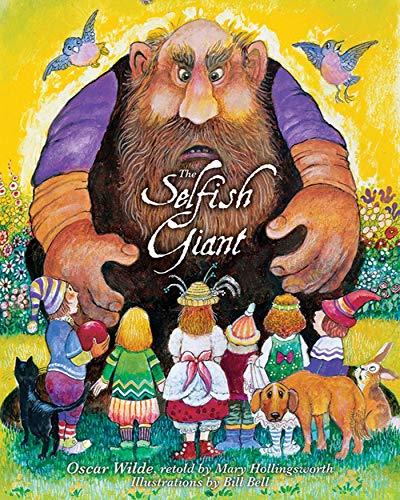 Oscar Wilde's The Selfish Giant: Wilde, Oscar; Hollingsworth, Mary