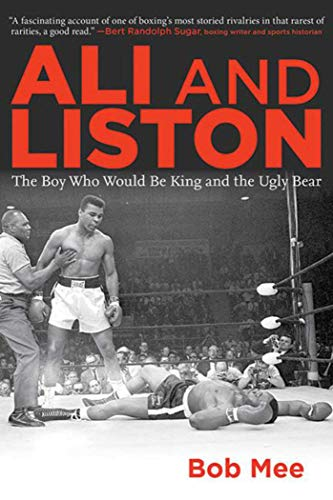 9781620875643: Ali and Liston: The Boy Who Would Be King and the Ugly Bear