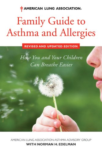 9781620875650: American Lung Association Family Guide to Asthma and Allergies, Revised and Updated Edition: How You and Your Children Can Breathe Easier