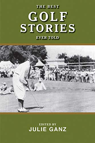 The Best Golf Stories Ever Told (Best Stories Ever Told)