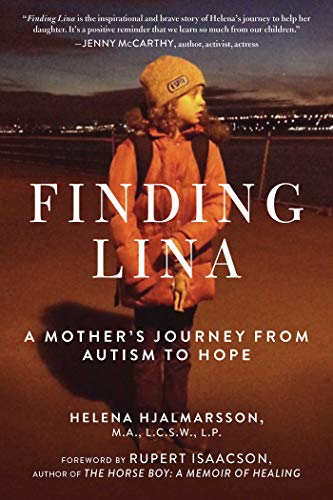 Finding Lina: A Mother's Journey from Autism to Hope: Hjalmarsson, Helena