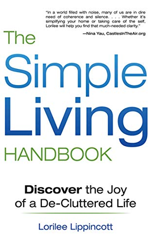 9781620876299: The Simple Living Handbook: Discover the Joy of a De-Cluttered Life