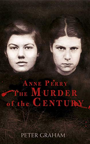 9781620876305: Anne Perry and the Murder of the Century