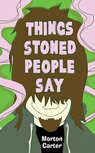9781620876381: Things Stoned People Say