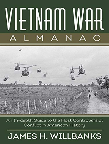 9781620876428: Vietnam War Almanac: An In-Depth Guide to the Most Controversial Conflict in American History