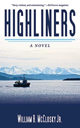 9781620877005: Highliners: A Novel