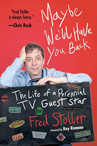 9781620877067: Maybe We'll Have You Back: The Life of a Perennial TV Guest Star