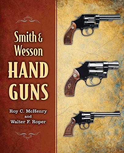 9781620877159: Smith & Wesson Hand Guns