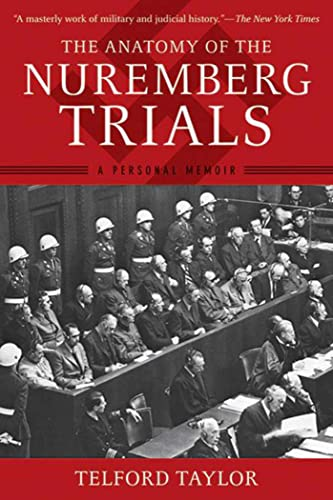 9781620877883: The Anatomy of the Nuremberg Trials: A Personal Memoir