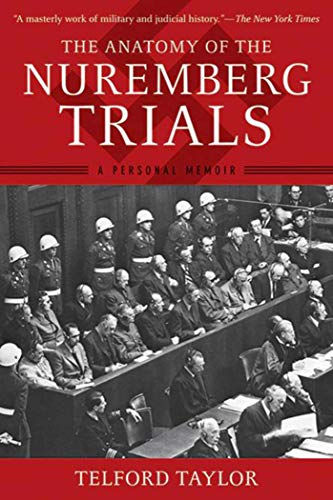 9781620877883: The Anatomy of the Nuremberg Trials: A Personal Memoir