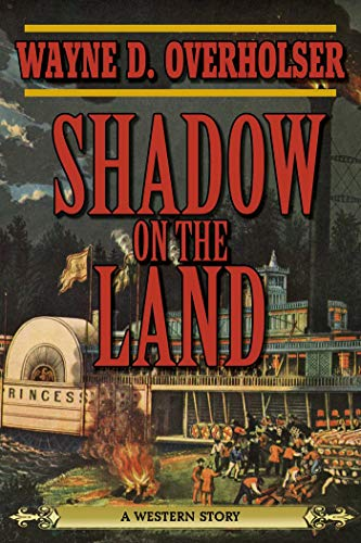 9781620878293: Shadow on the Land: A Western Story