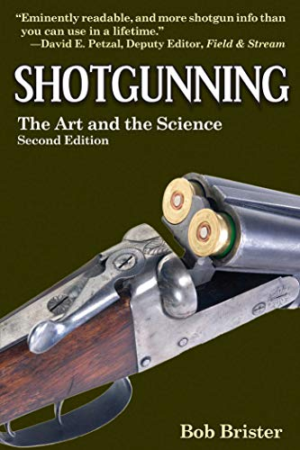 9781620878309: Shotgunning: The Art and the Science
