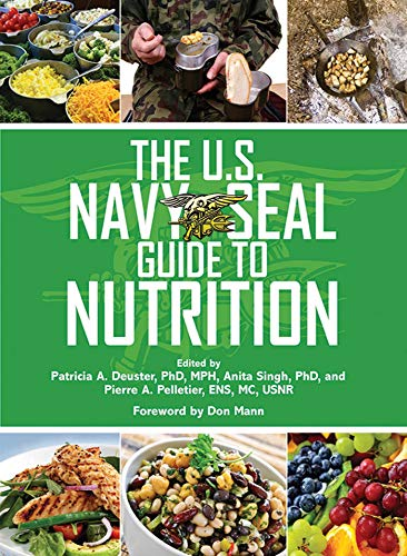 9781620878835: The U.S. Navy SEAL Guide to Nutrition (US Army Survival)