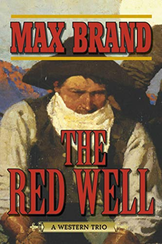 9781620878941: The Red Well: A Western Trio