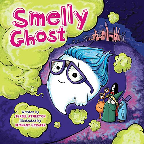 Smelly Ghost: Atherton, Isabel