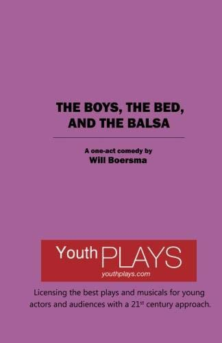 9781620881477: The Boys, The Bed, and The Balsa