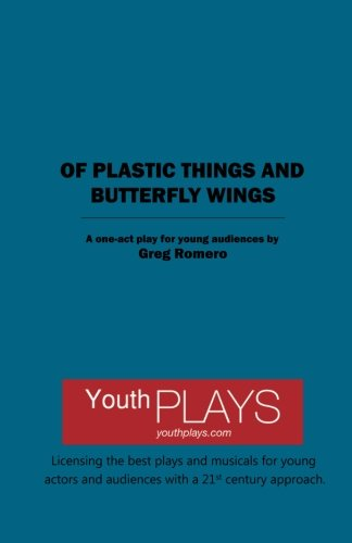 9781620881835: Of Plastic Things and Butterfly Wings