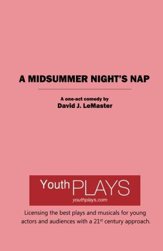 A Midsummer Night's Nap: LeMaster, David J.