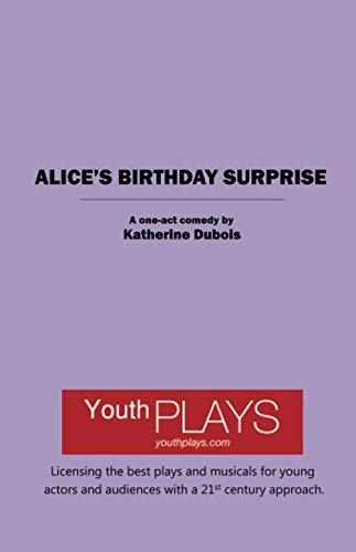 9781620881873: Alice's Birthday Surprise