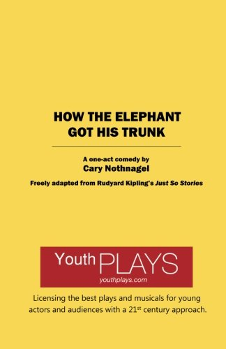 9781620882870: How the Elephant Got His Trunk