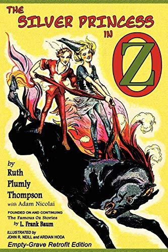 9781620890028: The Silver Princess in Oz: Empty-Grave Retrofit Edition