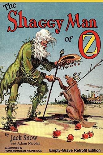 9781620890035: The Shaggy Man of Oz: Empty-Grave Retrofit Edition