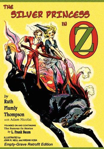 9781620890042: The Silver Princess in Oz: Empty-Grave Retrofit Edition