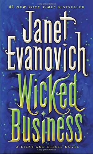 Wicked Business (Large Print Edition) (A Lizzy: JANET EVANOVICH
