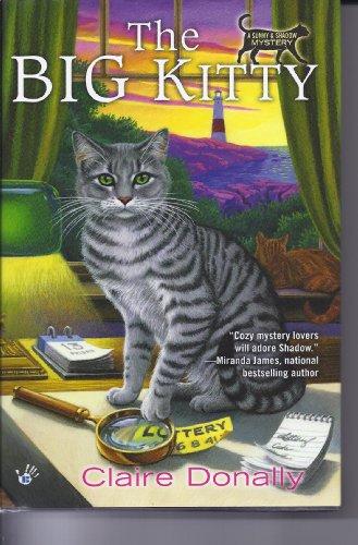 9781620901021: The Big Kitty (A Sunny & Shadow Mystery)